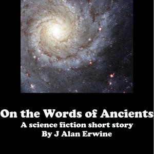 On the Words of Ancients