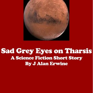Sad Grey Eyes on Tharsis
