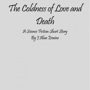 The Coldness of Love and Death
