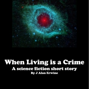 When Living is a Crime