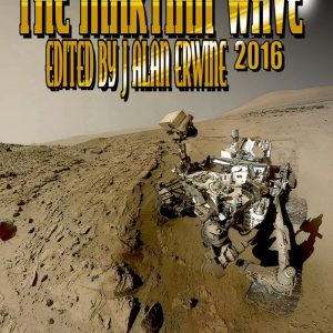 Martian Wave 2016, The - J Alan Erwine