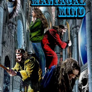 Manic Musings of a Maniacal Mind - J Alan Erwine